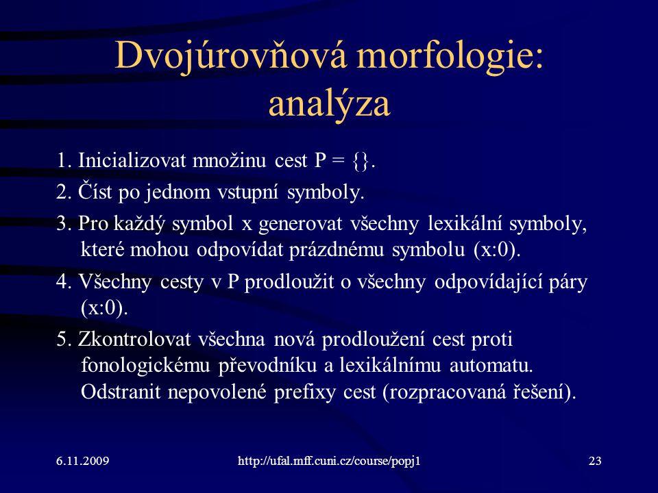 Dvojúrovňová morfologie: analýza