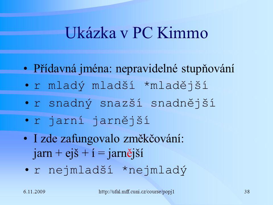 Ukázka v PC Kimmo Přídavná jména: nepravidelné stupňování