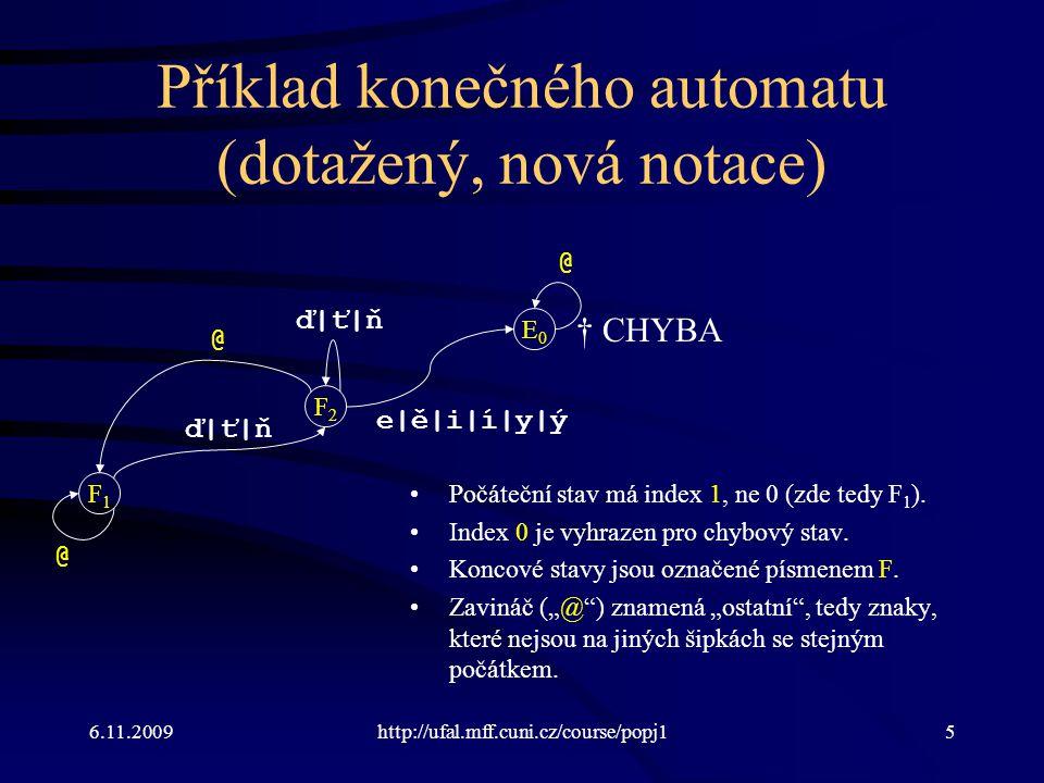 Příklad konečného automatu (dotažený, nová notace)