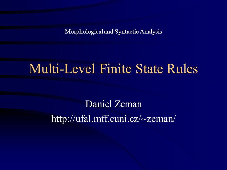 Multi-Level Finite State Rules
