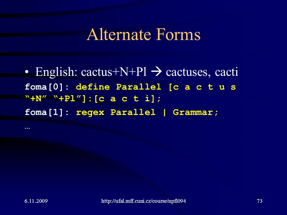 Alternate Forms English: cactus+N+Pl  cactuses, cacti