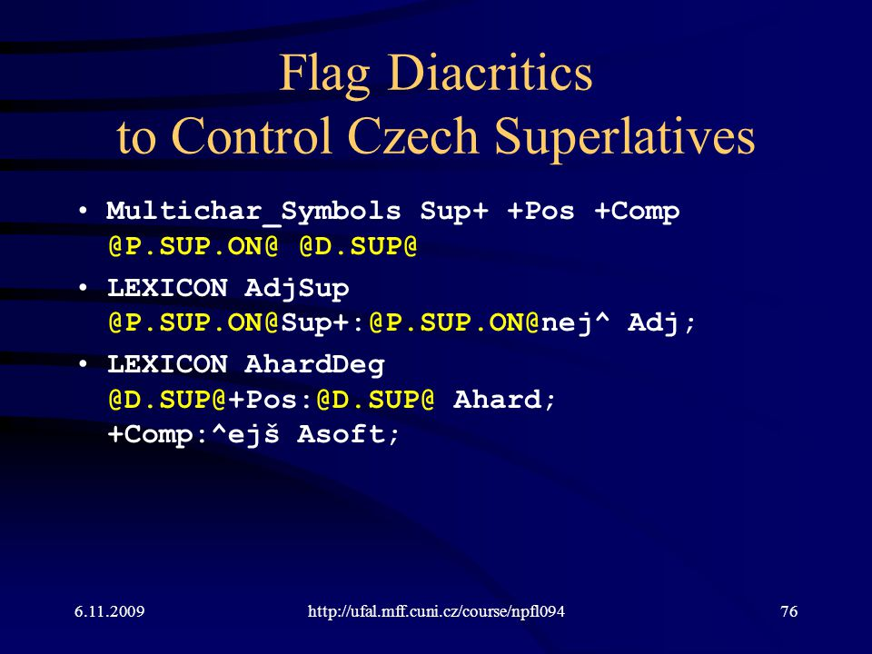 Flag Diacritics to Control Czech Superlatives