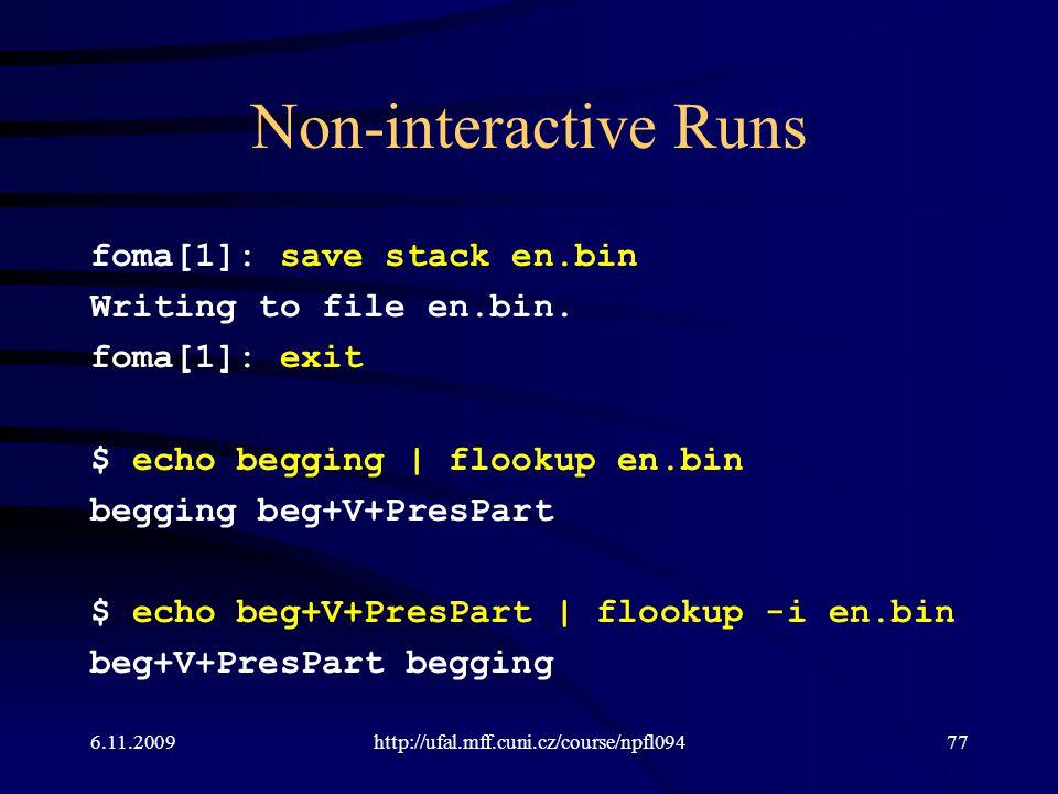 Non-interactive Runs