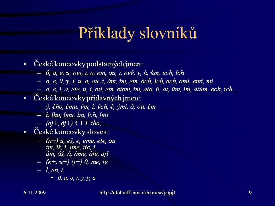 Příklady slovníků České koncovky podstatných jmen: