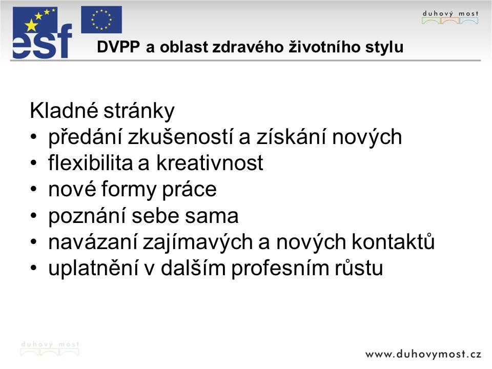 DVPP a oblast zdravého životního stylu