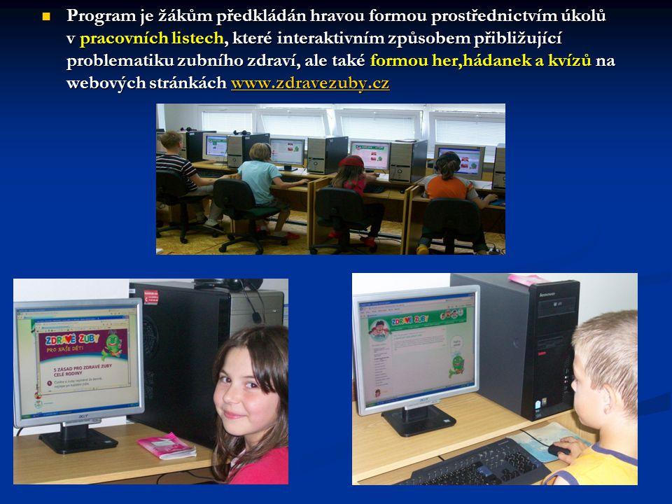 Program je žákům předkládán hravou formou prostřednictvím úkolů v pracovních listech, které interaktivním způsobem přibližující problematiku zubního zdraví, ale také formou her,hádanek a kvízů na webových stránkách www.zdravezuby.cz