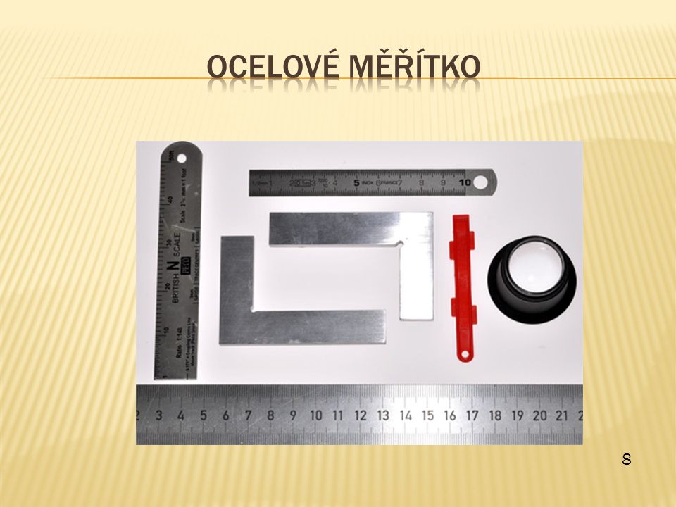 Ocelové měřítko 8