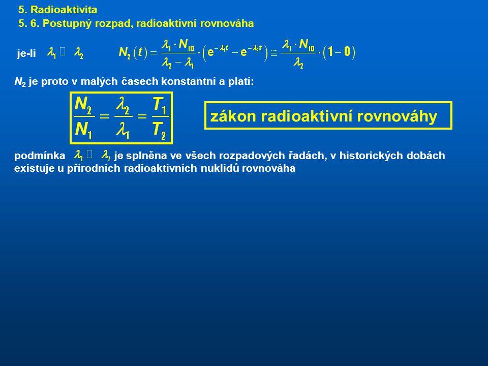zákon radioaktivní rovnováhy