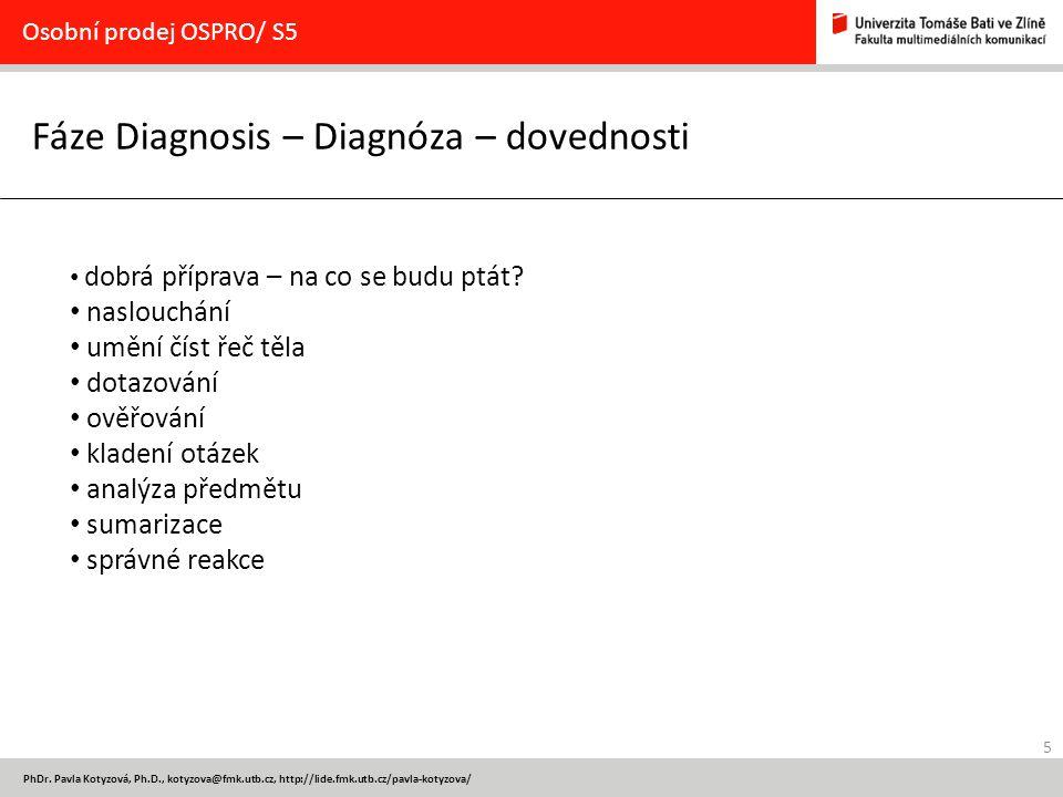 Fáze Diagnosis – Diagnóza – dovednosti