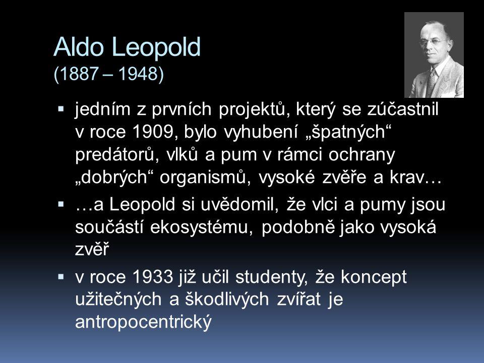 Aldo Leopold (1887 – 1948)