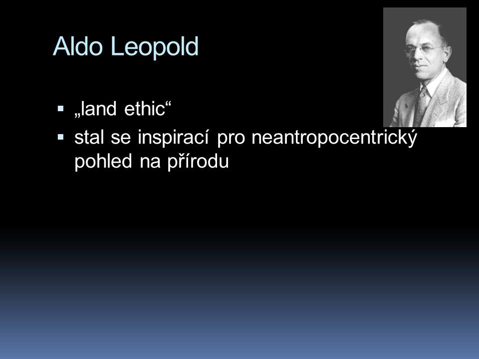 "Aldo Leopold ""land ethic"
