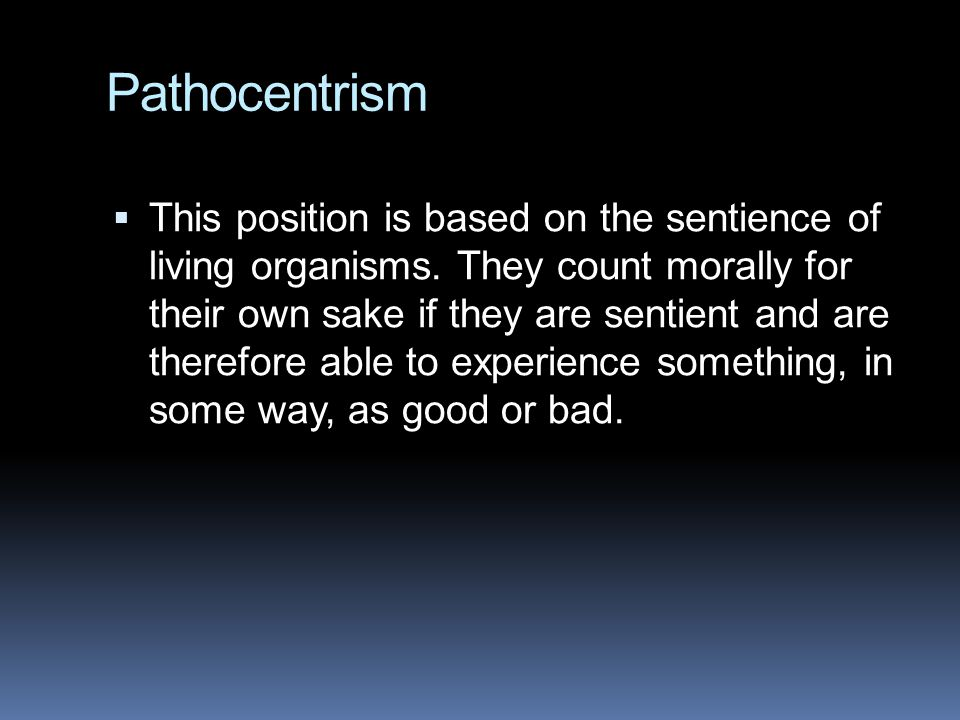 Pathocentrism