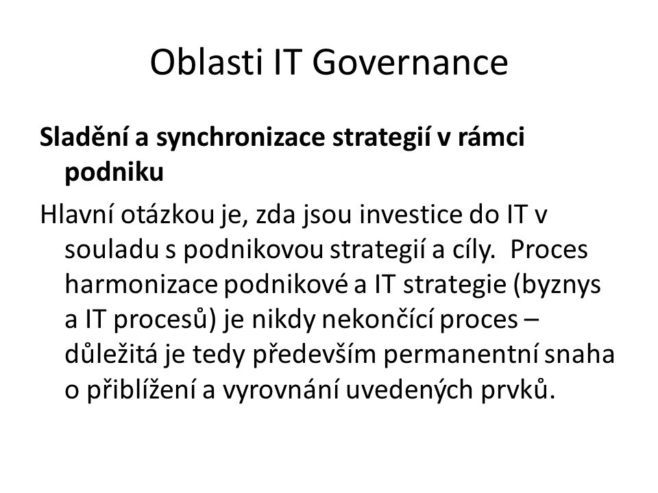 Oblasti IT Governance