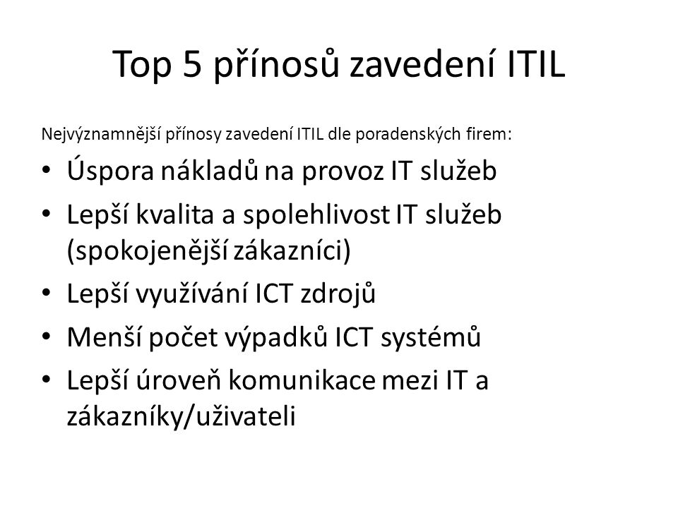 Top 5 přínosů zavedení ITIL
