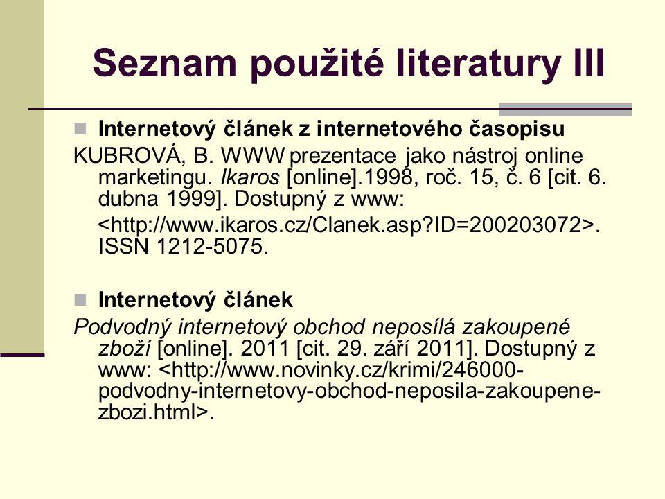 Seznam použité literatury III