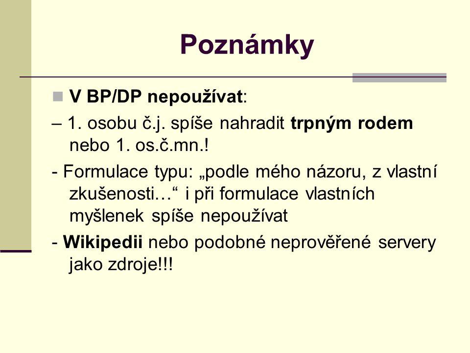 Poznámky V BP/DP nepoužívat: