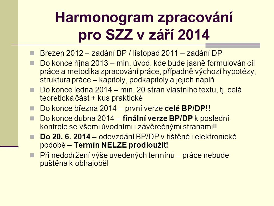 Harmonogram zpracování pro SZZ v září 2014