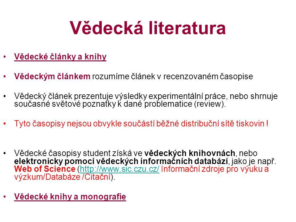Vědecká literatura Vědecké články a knihy