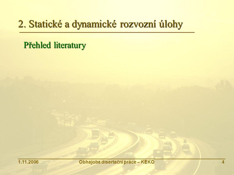 2. Statické a dynamické rozvozní úlohy