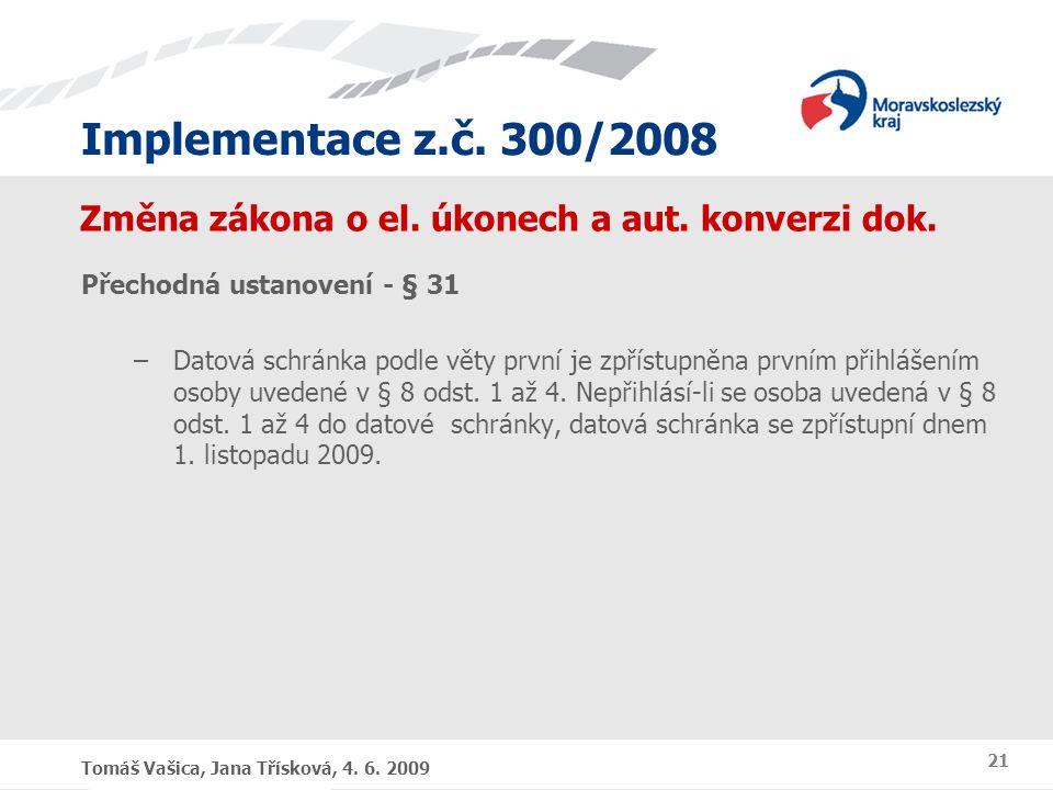 Změna zákona o el. úkonech a aut. konverzi dok.