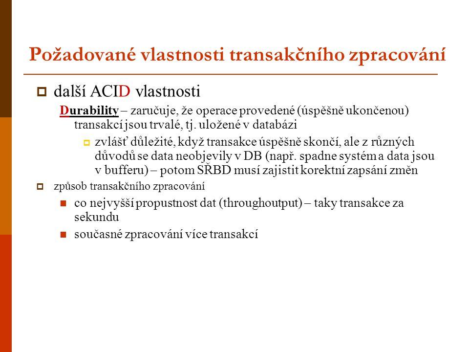 Požadované vlastnosti transakčního zpracování