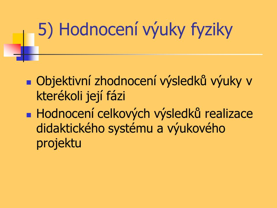 5) Hodnocení výuky fyziky