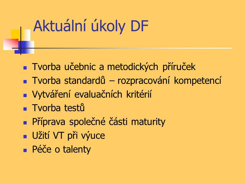Aktuální úkoly DF Tvorba učebnic a metodických příruček