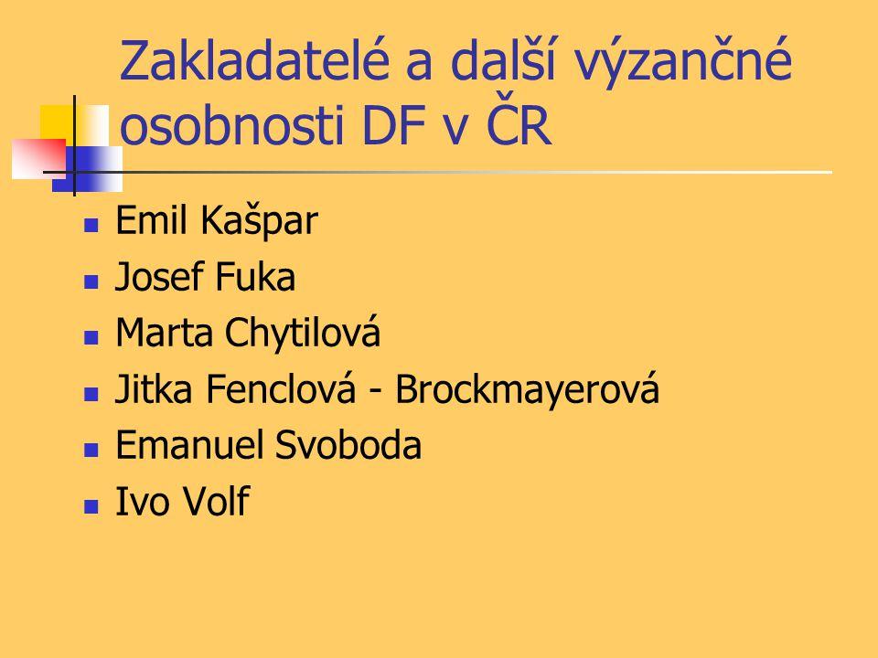 Zakladatelé a další výzančné osobnosti DF v ČR