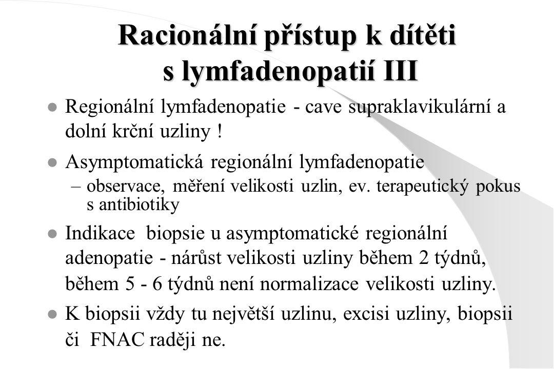 Racionální přístup k dítěti s lymfadenopatií III
