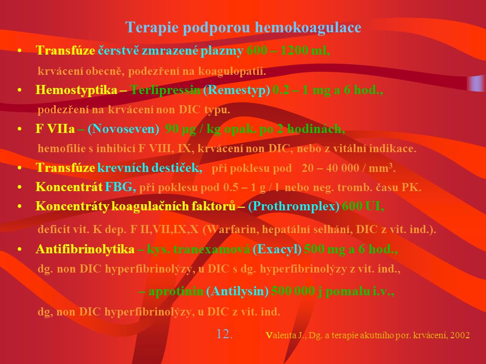 Terapie podporou hemokoagulace