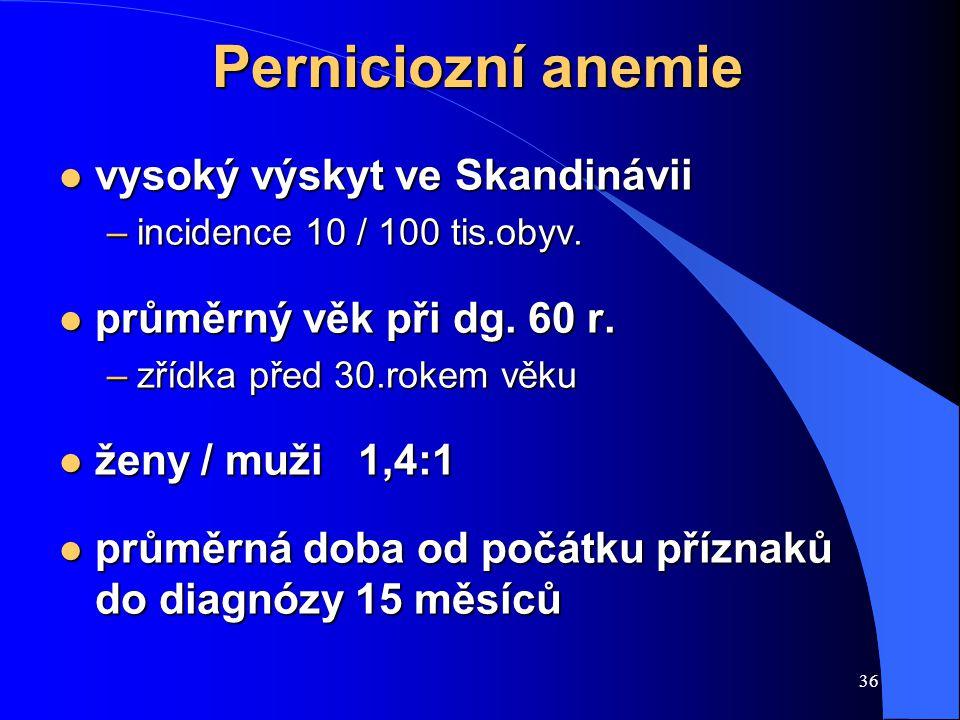 Perniciozní anemie vysoký výskyt ve Skandinávii