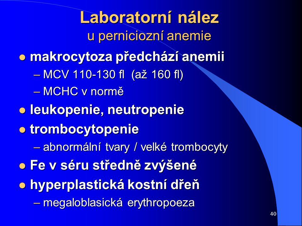 Laboratorní nález u perniciozní anemie