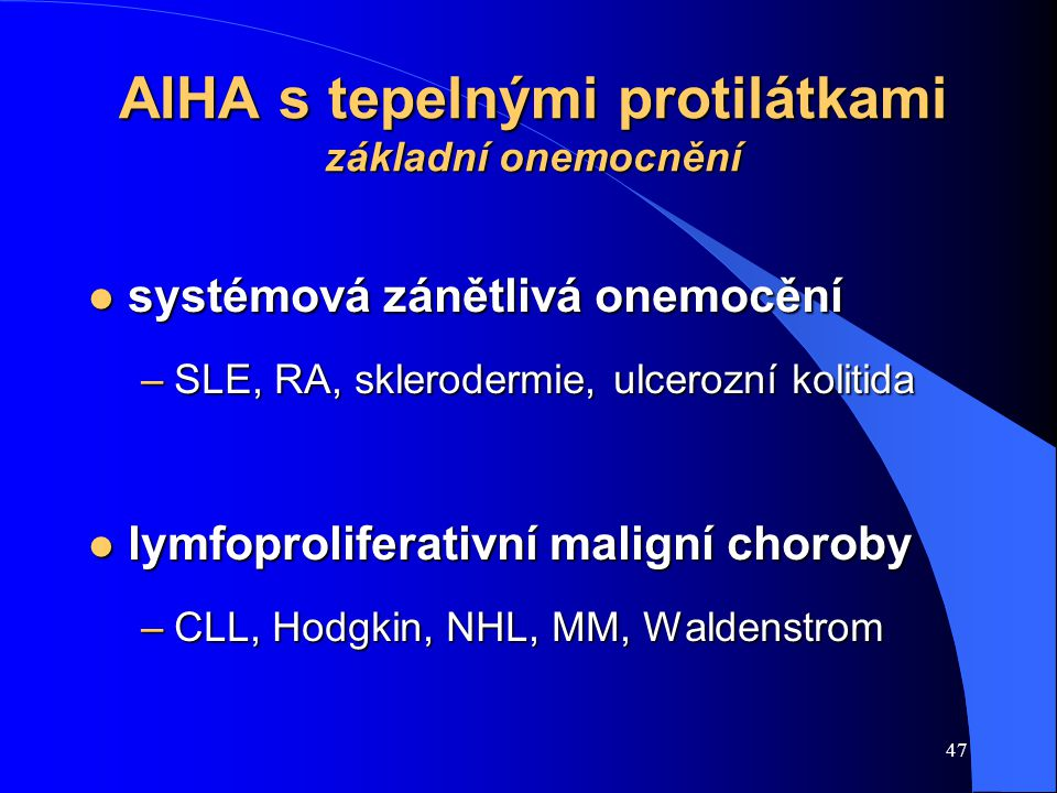 AIHA s tepelnými protilátkami základní onemocnění
