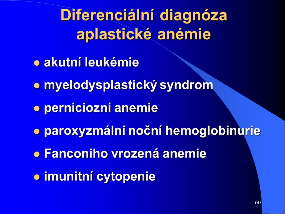Diferenciální diagnóza aplastické anémie