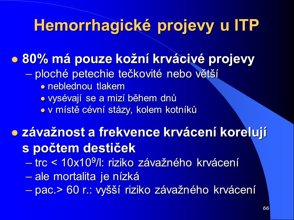 Hemorrhagické projevy u ITP