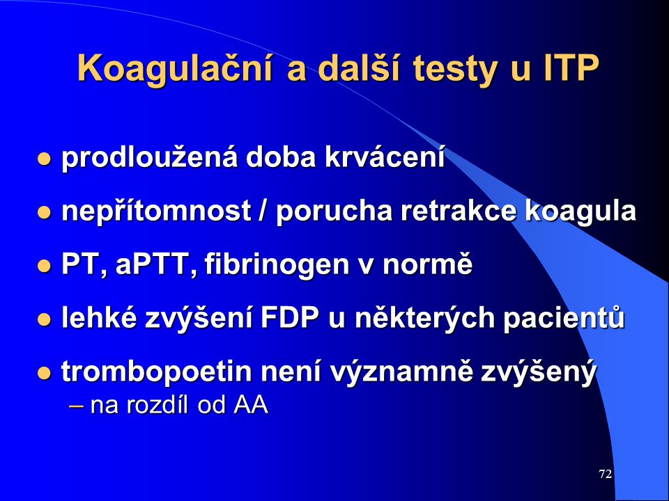 Koagulační a další testy u ITP