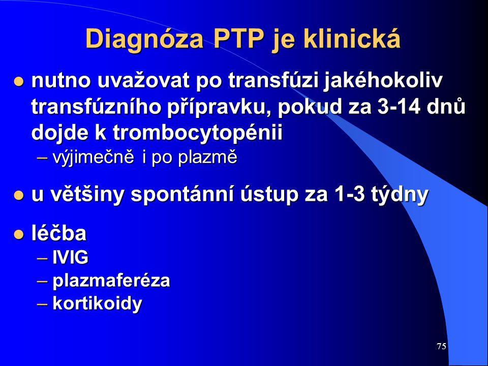 Diagnóza PTP je klinická