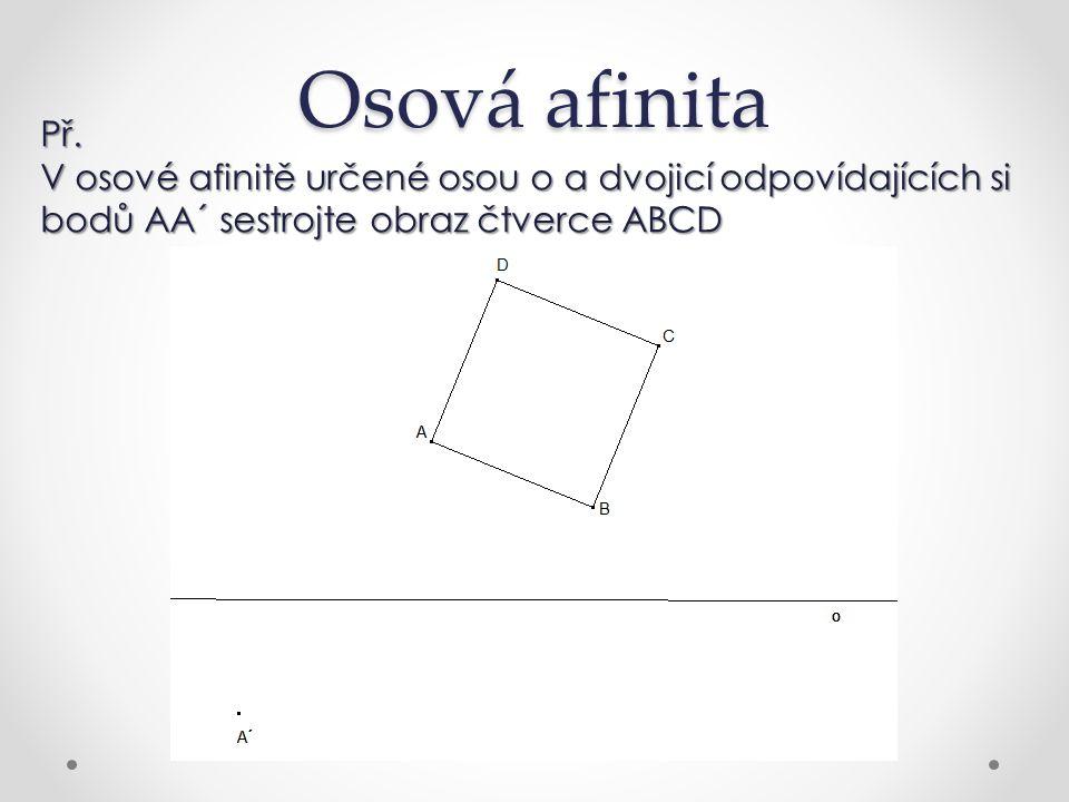 Osová afinita Př.