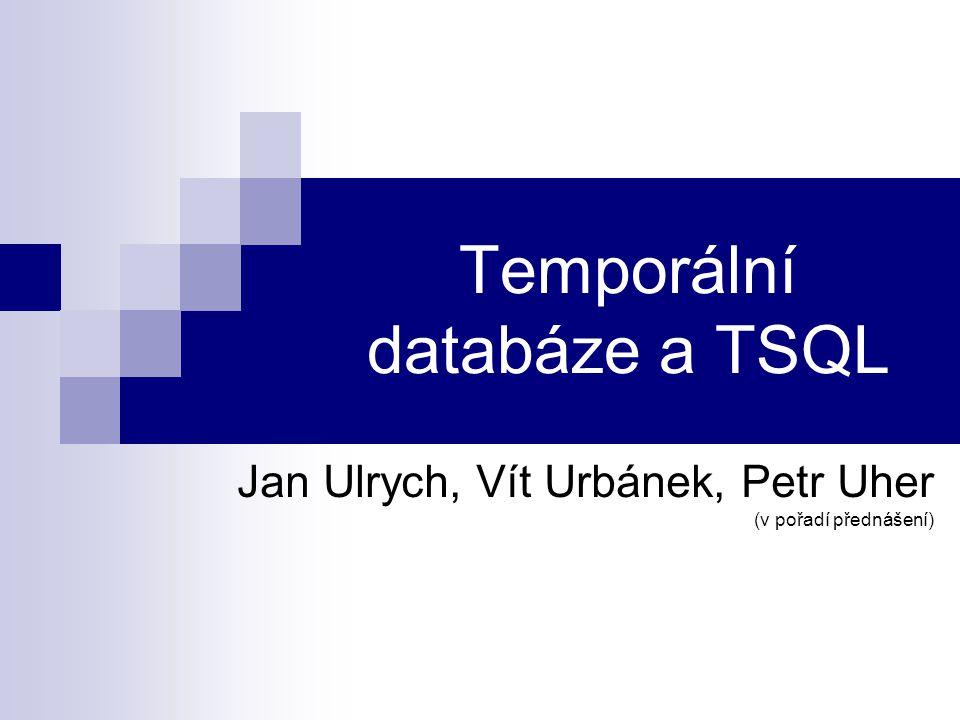 Temporální databáze a TSQL