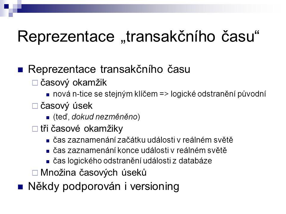 """Reprezentace """"transakčního času"""