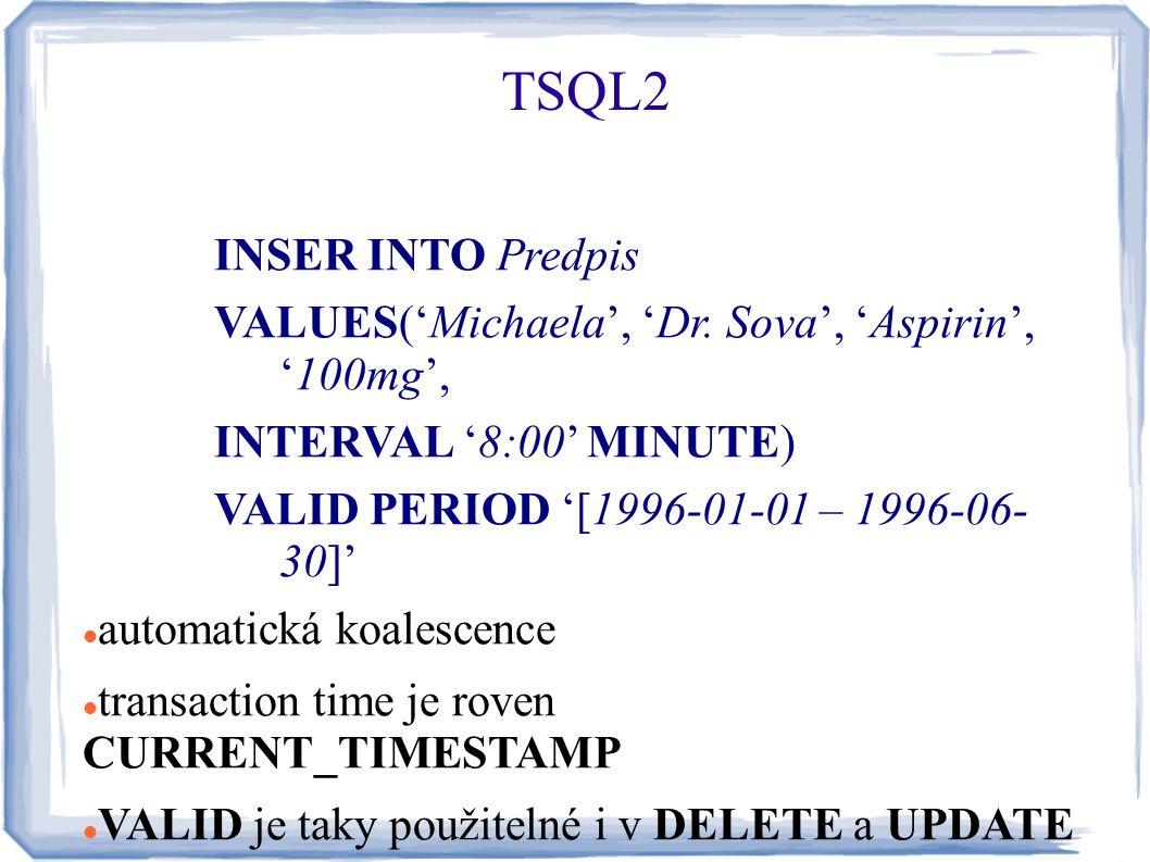 TSQL2 INSER INTO Predpis