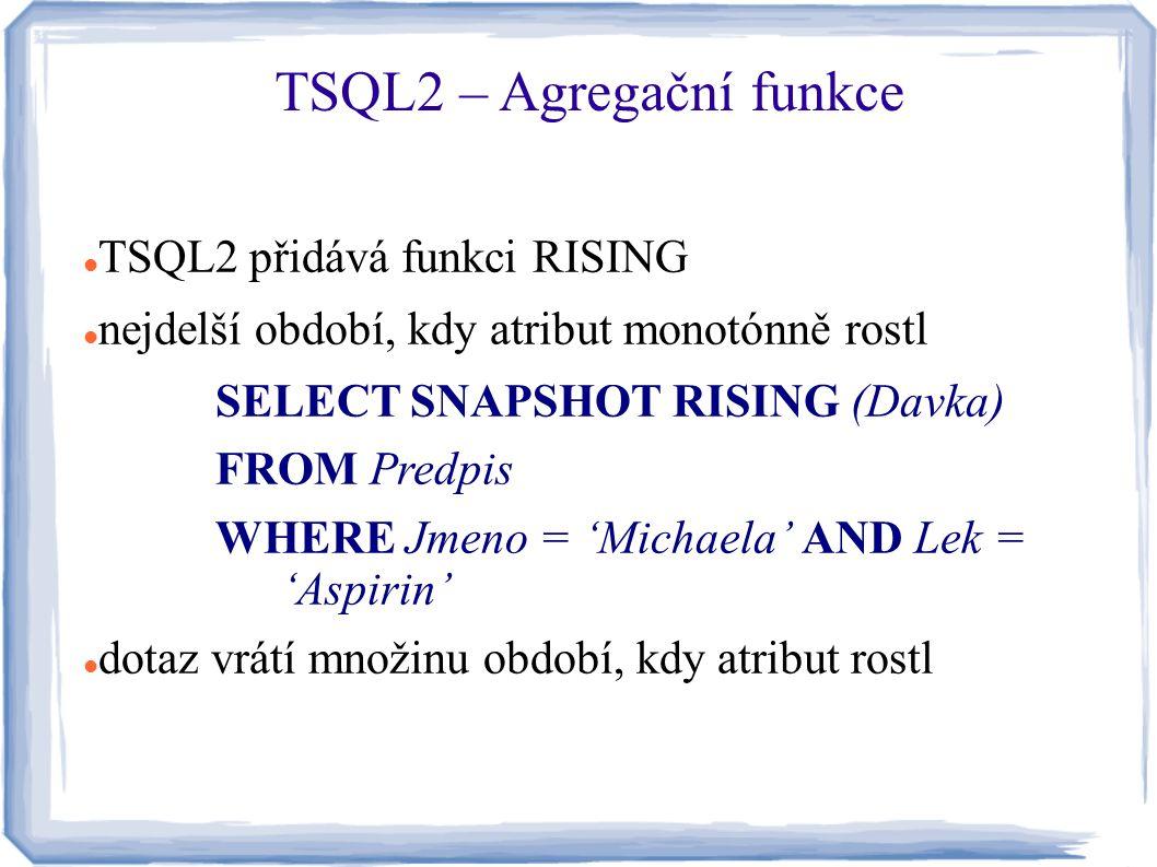 TSQL2 – Agregační funkce