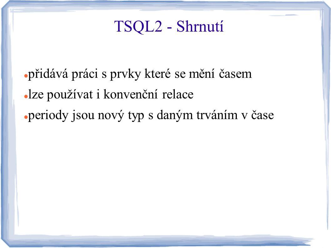 TSQL2 - Shrnutí přidává práci s prvky které se mění časem