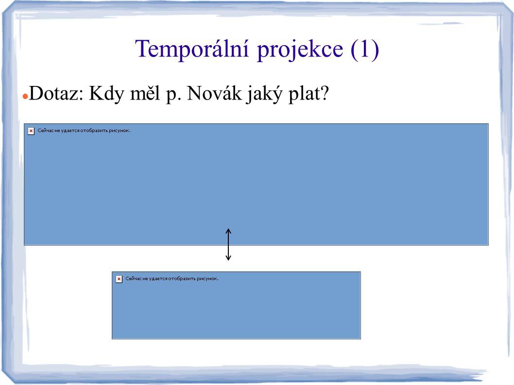 Temporální projekce (1)