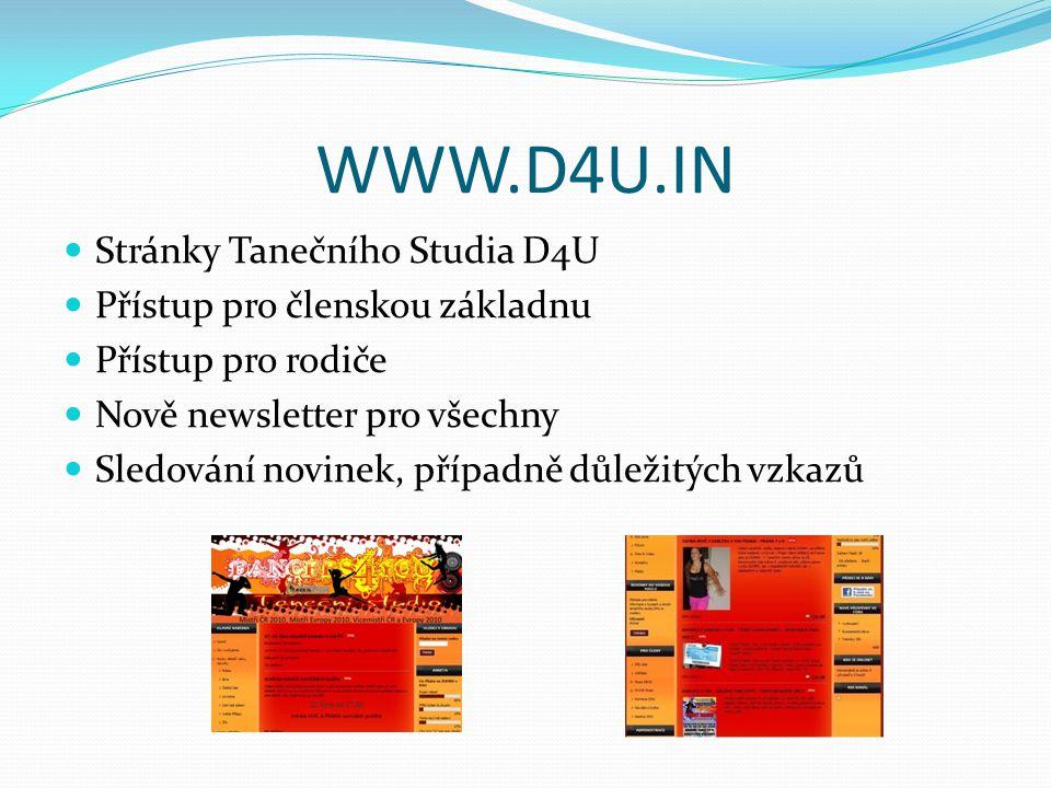 WWW.D4U.IN Stránky Tanečního Studia D4U Přístup pro členskou základnu