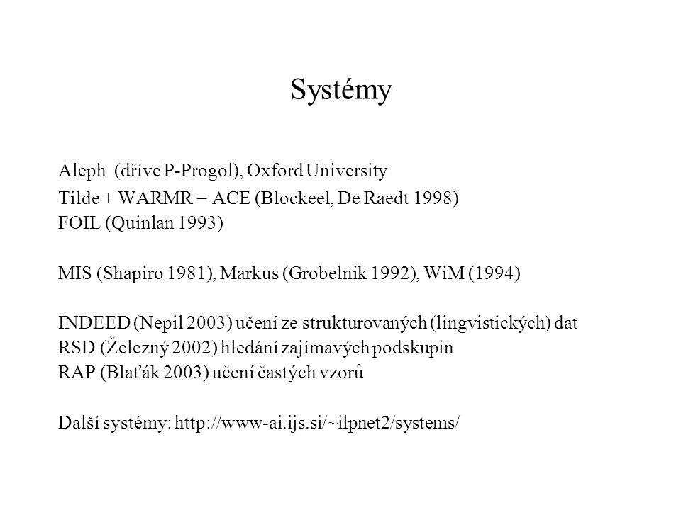 Systémy Aleph (dříve P-Progol), Oxford University