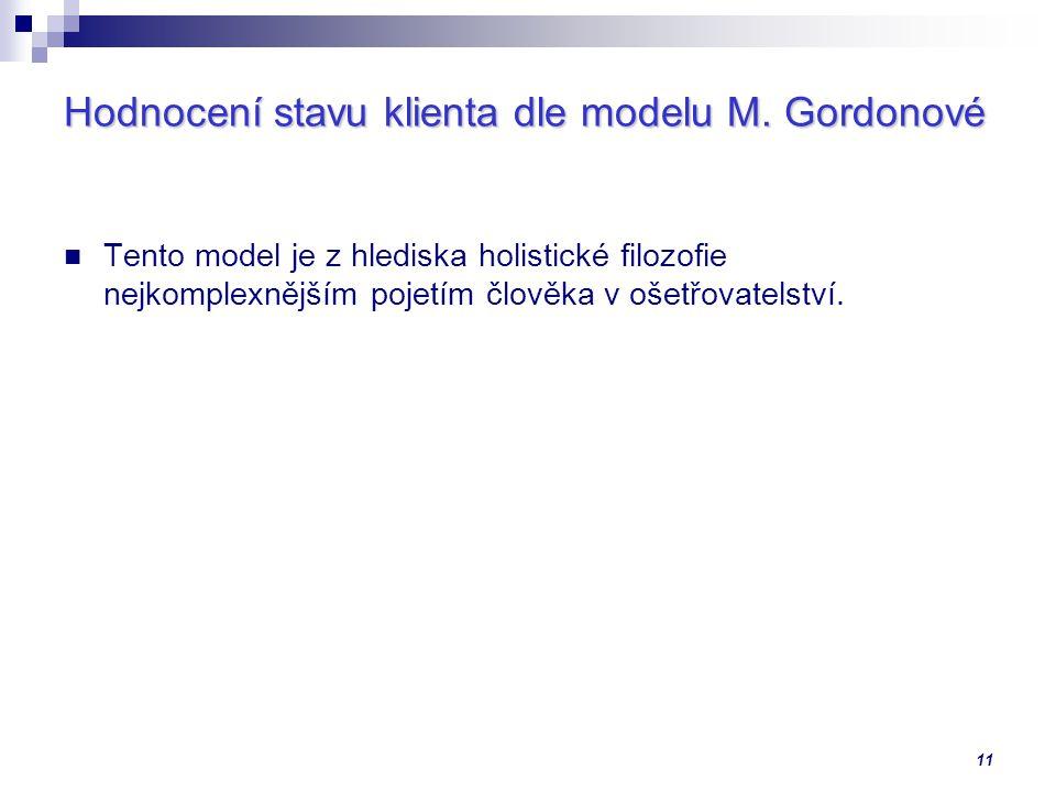 Hodnocení stavu klienta dle modelu M. Gordonové