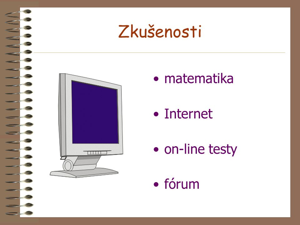 Zkušenosti matematika Internet on-line testy fórum
