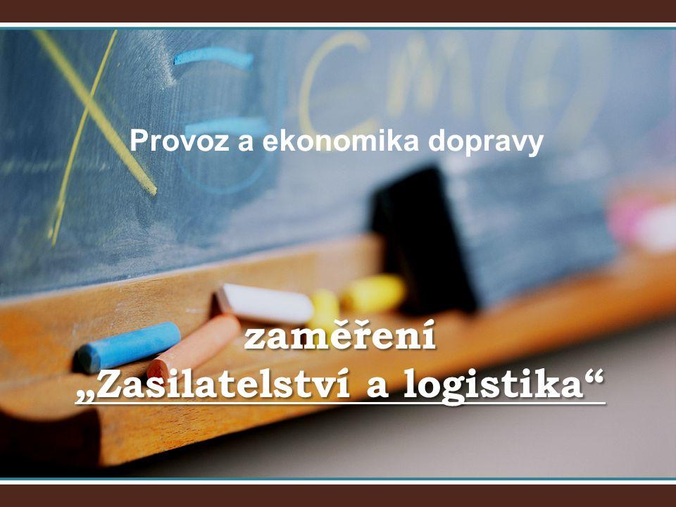 """zaměření """"Zasilatelství a logistika"""