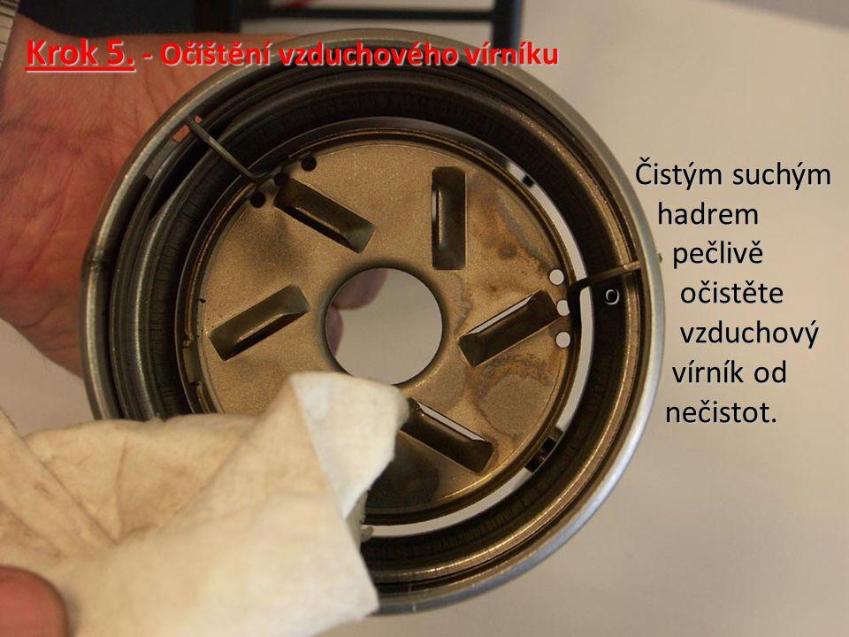 Krok 5. - Očištění vzduchového vírníku